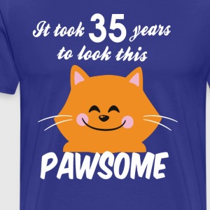 It took 35 years to look this pawsome - Men's Premium T-Shirt