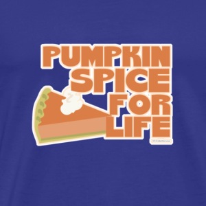 Halloween Pumpkin Spice For Life Shirt Pre - Men's Premium T-Shirt
