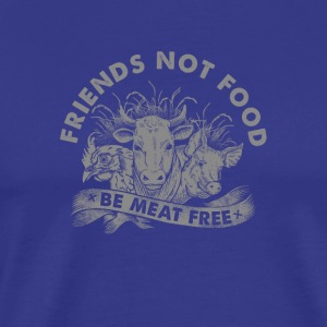 Friends not food be meat free - Men's Premium T-Shirt