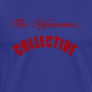 infamous collective - Men's Premium T-Shirt
