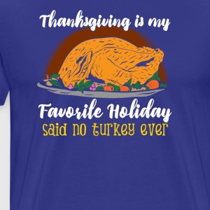 Funny thanksgiving turkey tshirt - Men's Premium T-Shirt