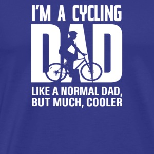I m A Cycling Dad - Men's Premium T-Shirt