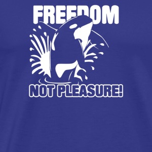 FREEDOM NOT PLEASURE - Men's Premium T-Shirt