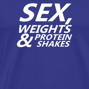 Sex Weights Protein Shakes - Men's Premium T-Shirt