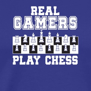 Real Gamers Play Chess Chess Gamer Gifts - Men's Premium T-Shirt
