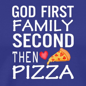 God First Family Second Then Pizza Love - Men's Premium T-Shirt