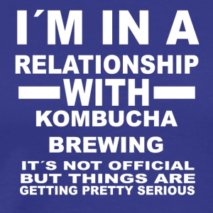 relationship with KOMBUCHA BREWING - Men's Premium T-Shirt