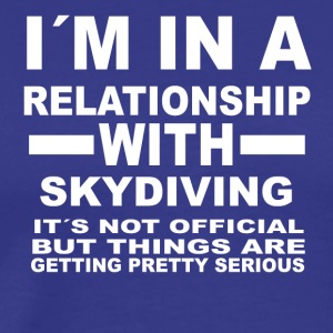 relationship with SKYDIVING - Men's Premium T-Shirt