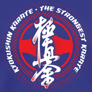 Kyokushin Karate the strongest karate - Men's Premium T-Shirt