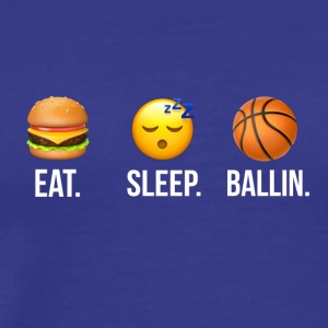Eat Sleep Ballin Basketball - Men's Premium T-Shirt