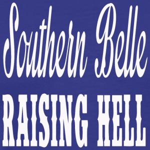 Southern Belle Raising Hell - Men's Premium T-Shirt