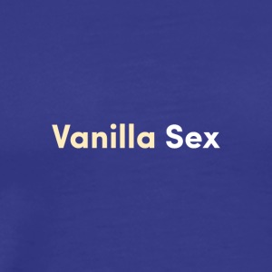 vanilla sex - Men's Premium T-Shirt