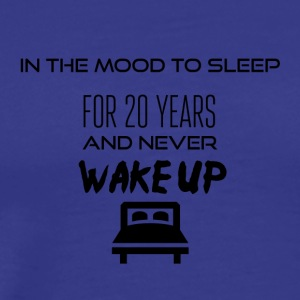 In the mood to sleep - Men's Premium T-Shirt