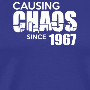 Causing Chaos Since 1967 - Men's Premium T-Shirt