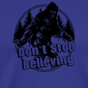 Don t Stop Believing - Men's Premium T-Shirt