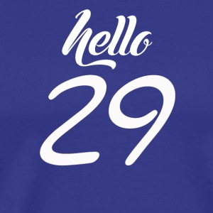 Hello 29 - Men's Premium T-Shirt