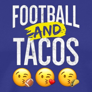 Football And Tacos T Shirt I Love Football And T - Men's Premium T-Shirt