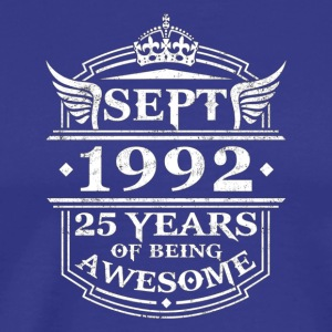 Sept 1992 Birthday 25 Years Of Being Awesome T shi - Men's Premium T-Shirt
