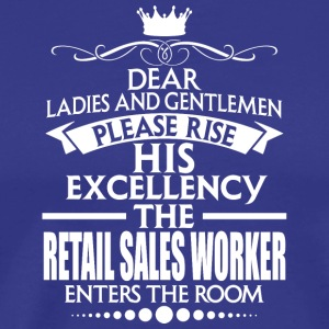 RETAIL SALES WORKER - EXCELLENCY - Men's Premium T-Shirt