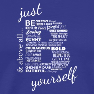 Just Be Yourself white.txt - Men's Premium T-Shirt