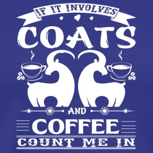 I Love Goats and Coffee Shirt - Men's Premium T-Shirt