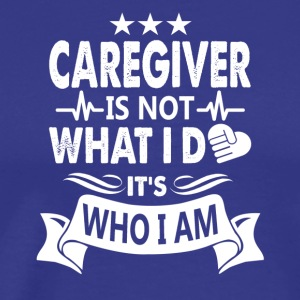 Caregiver Tee Shirt - Men's Premium T-Shirt