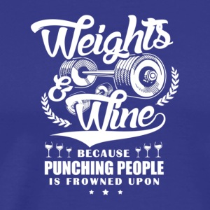 Weights And Wine - Men's Premium T-Shirt