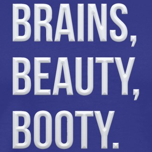 Brains beauty booty - Men's Premium T-Shirt