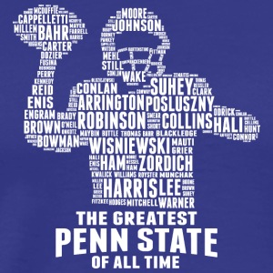 THE GREATEST PENN STATE OF ALL TIME - Men's Premium T-Shirt