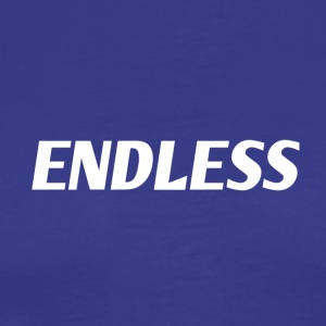 ENDLESS - Men's Premium T-Shirt