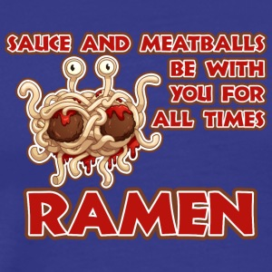 sauce and Meatballs be with you for all times Ram - Men's Premium T-Shirt