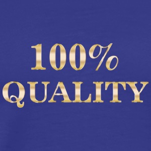 one hundred percent quality - Men's Premium T-Shirt
