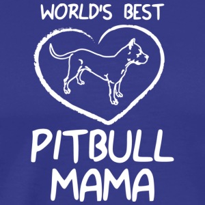 World 039 s Best Pitbull Mama Design - Men's Premium T-Shirt