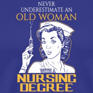 OLD WOMAN NURSING DEGREE - Men's Premium T-Shirt