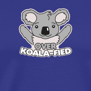 Over Koala Fied - Men's Premium T-Shirt
