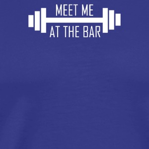 MEET ME AT THE BAR - Men's Premium T-Shirt