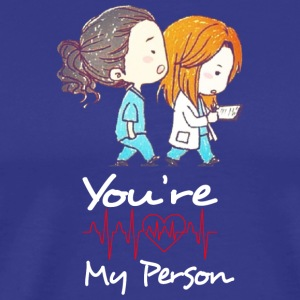 YOU ARE MY PERSON - Men's Premium T-Shirt