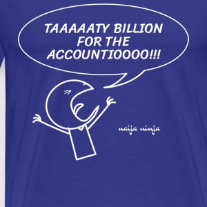Taaty Billion - Men's Premium T-Shirt