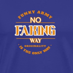 No Faking Way