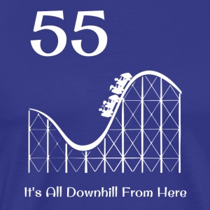 55th Birthday It's All Downhill Rollercoaster