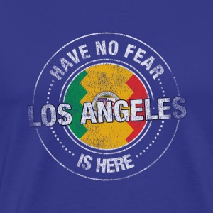 Have No Fear Los Angeles Is Here