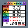 Gay Days Of The Week Agenda Funny T-Shirt - Men's Premium T-Shirt
