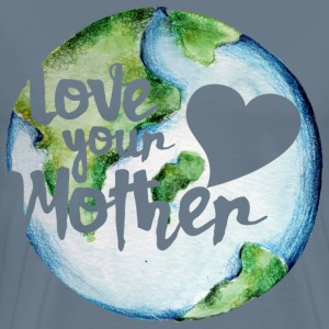 Love your mother earth day