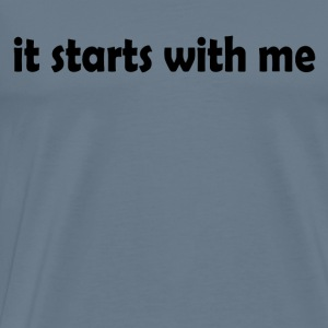 Starts with Me - Men's Premium T-Shirt