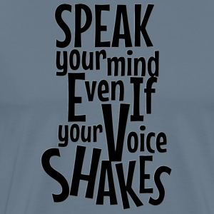 SPEAK Your Mind - Men's Premium T-Shirt