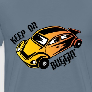 Keep On Buggin - Men's Premium T-Shirt