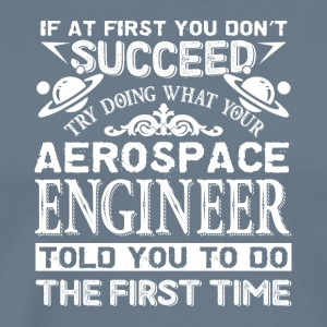 Aerospace Engineer Tee Shirt - Men's Premium T-Shirt