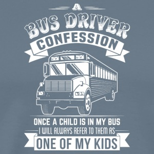 A BUS DRIVER CONFESSION TSHIRT - Men's Premium T-Shirt