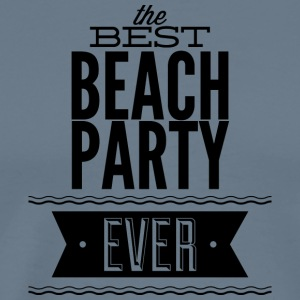 the_best_beach_party_ever - Men's Premium T-Shirt