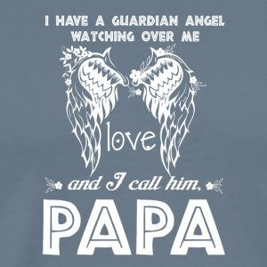 A Guardian Angel Watching Over Me Papa T Shirt - Men's Premium T-Shirt